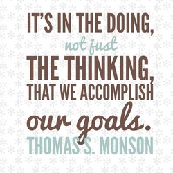 IT'S IN THE DOING, 