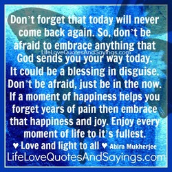 Don't forget t todaywill never 