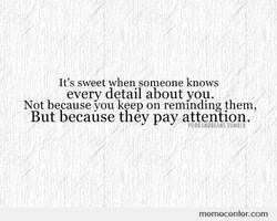 It's sweet when someone knows 