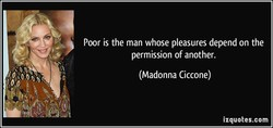 Poor is the man whose pleasures depend on the 