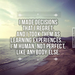 I MADE DECISIONS 