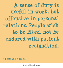 A sense of duty is 