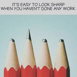 IT'S EASY TO LOOK SHARP 