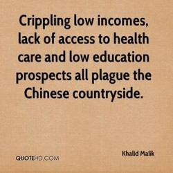 Crippling low incomes, 