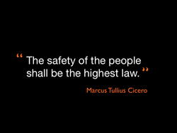 The safety of the people 