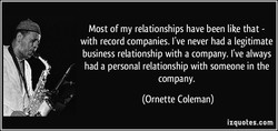 Most of my relationships have been like that - 