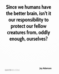 Since we humans have 