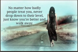No matter how badly 