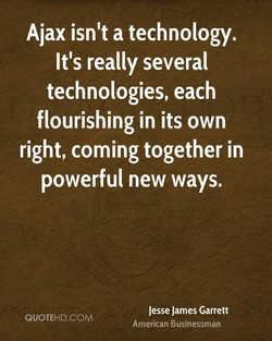 Ajax isn't a technology. 