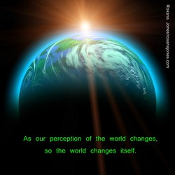 As our perception of the world changes, 