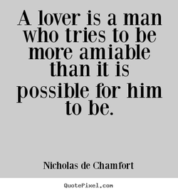 A lover is a man 