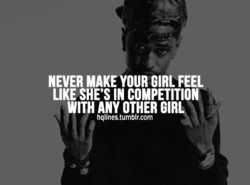 NEVER MAKE YOUR GIRL FEEL 