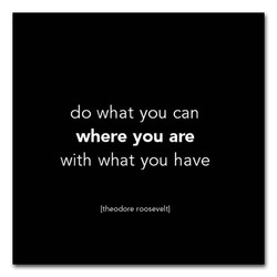 do what you can 