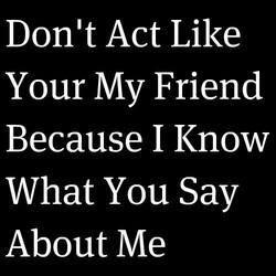 Don't Act Like 