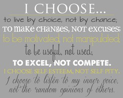 I CHOOSE... 