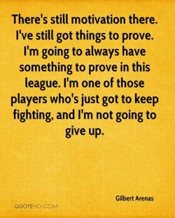 There's still motivation there. 