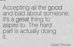 Accepting all the good 