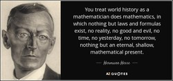 You treat world history as a 