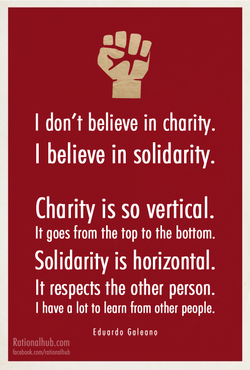 I don't believe in charity. 
