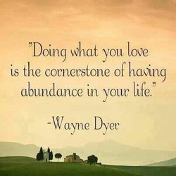 Doing you love 