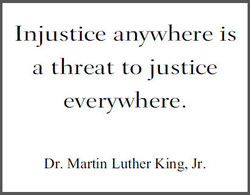Injustice anywhere is 