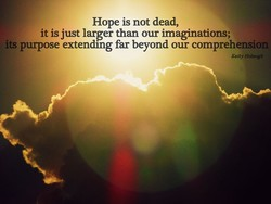 Hope is not dead, 