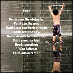 Doubt sees the obstac 