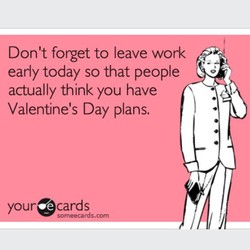 Don't forget to leave work 