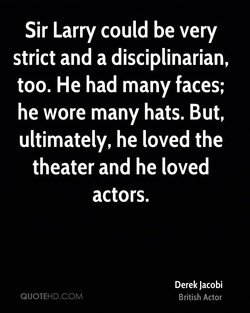 Sir Larry could be very 