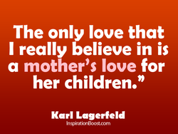 The only love that 
