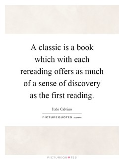 A classic is a book 