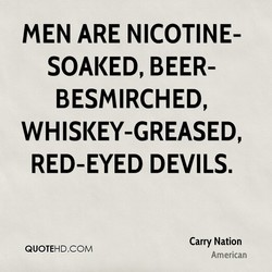 MEN ARE NICOTINE- 