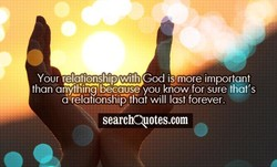 Your relationship with God iymore important 