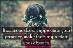 If someone doe n appreciate your 