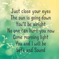 Just close your eyes 