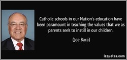 Catholic schools in our Nation's education have 
