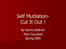 Self Mutilation- 
