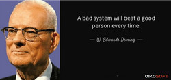 A bad system will beat a good 