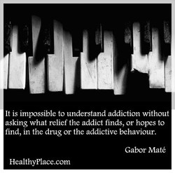 It is impossible to understand addiction without 