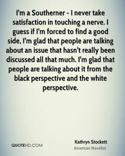 I'm a Southerner - I never take 
