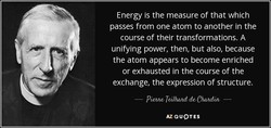 Energy is the measure of that which 