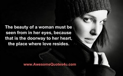 The beauty of a woman must be 