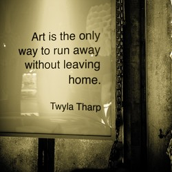 Art is the only 