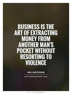 BUSINESS IS THE 