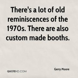There's a lot of old 