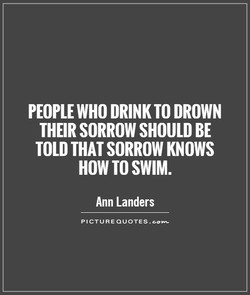 PEOPLE WHO DRINK TO DROWN 