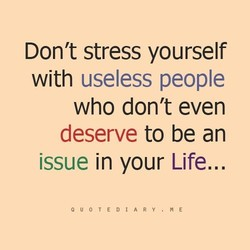 Don't stress yourself 