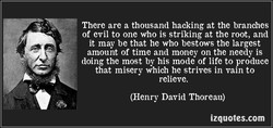 There are a thousand hacking at the branches 