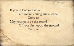 If you're lost and alone 