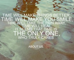 TIME WILG,MAK HINGSBETTER,; 
